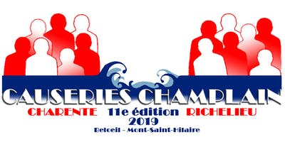 11e édition des Causeries Champlain 2019