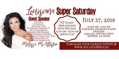 Louisiana Super Saturday - 7/27/19