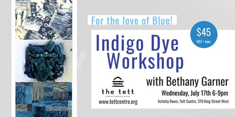 Indigo Dye Workshop - For the Love of Blue!  tickets