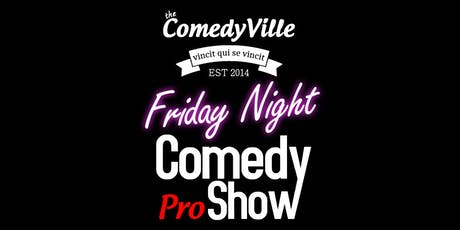 Friday Night Comedy ( Comedy Club in Montreal ) Montreal ComedyVille tickets