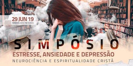 SEMINÁRIO:  FÉ CRISTÃ, ESTRESSE, ANSIEDADE E DEPRESSÃO ingressos