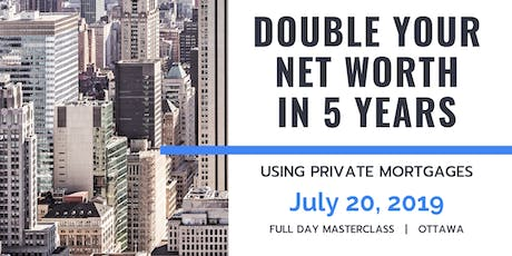 Double Your Net Worth in 5 Years (or less!) tickets