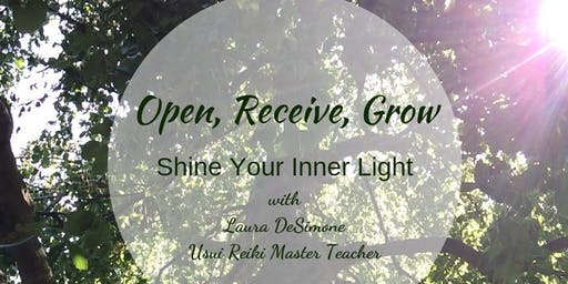Open, Receive, Grow ~ Shine Your Inner Light