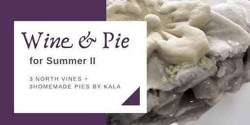 Pie & Wine Pairing for Summer II