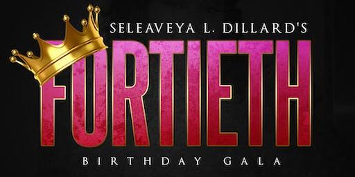 Seleaveya Dillard's 40th Birthday Gala