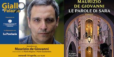 """Giallo a Palazzo presenta Maurizio de Giovanni """"Le parole di Sara"""""""