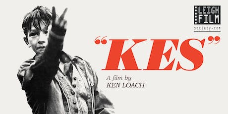 Kes: Presented by The Leigh Film Society  tickets