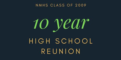 NMHS Class of 2009 Reunion tickets