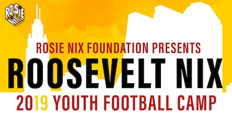 ROSIE NIX YOUTH FOOTBALL CAMP 2019 tickets