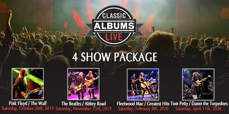 Classic Albums Live - 4 Show Package tickets