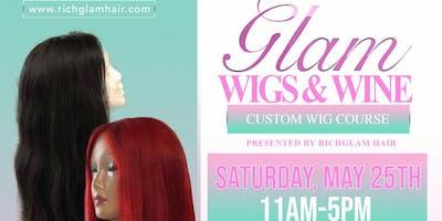 Glam, Wigs & Wine