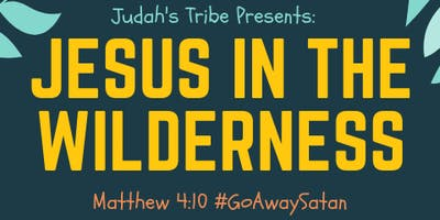 Jesus In The Wilderness #GoAwaysatan (ANWA Memphis)