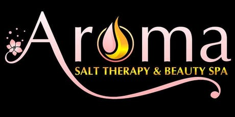Aroma Salt Therapy & Beauty Spa - Grand Opening billets