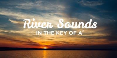 River Sounds in the Key of A2