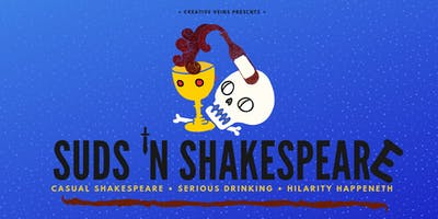 Casual Shakespeare + Serious Drinking + Hilarity Happeneth (Suds 'N Shakespeare)