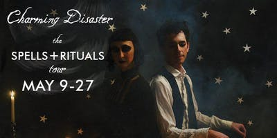 Charming Disaster, The Spells + Rituals Tour, at the good goat gallery