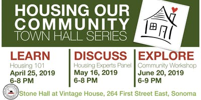 """Housing Our Community"" Town Hall Series, EXPLORE"