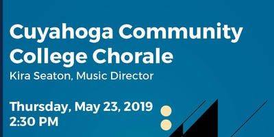 FREE CONCERT PERFORMANCE - Cuyahoga Community College Chorale