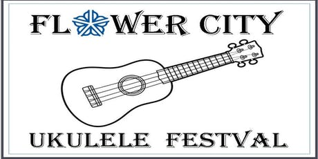 Flower City Ukulele Festival   Rochester, NYOct 25-26th, 2019 tickets