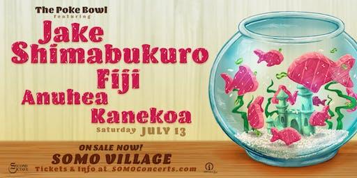 The Poke Bowl Featuring Jake Shimabukuro and Fiji