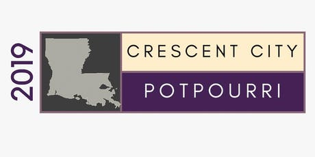 """2019 LA Chapter of AAP Annual Meeting """"Crescent City Potpourri"""" tickets"""