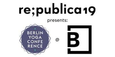 Berlin Yoga Conference at re:publica