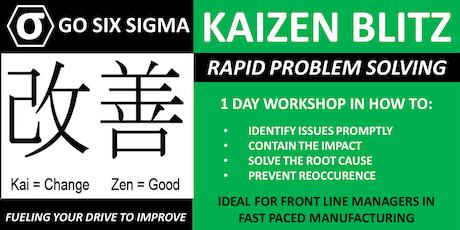 Kaizen Blitz - 1 Day Problem Solving Workshop - Business Improvement tickets