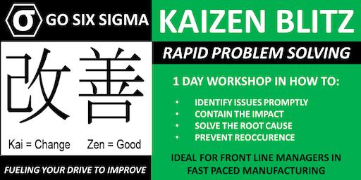 Kaizen Blitz - 1 Day Problem Solving Workshop - Business Improvement