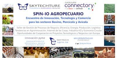 SPIN-IO Agropecuario : Encuentro de Innovación, Tecnología y Comercio