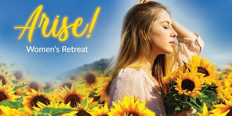 Arise: A Retreat for All Women tickets
