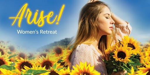 Arise: A Retreat for All Women