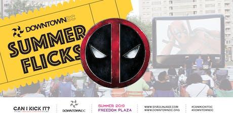 DowntownDC & Shaolin Jazz Present Can I Kick It?: Deadpool tickets