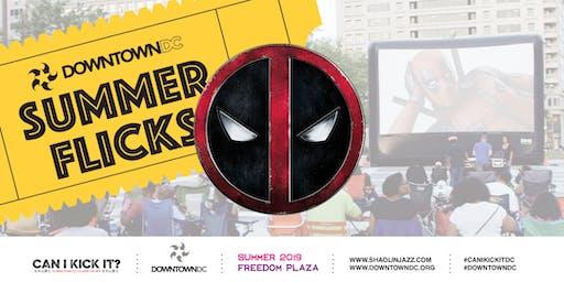 DowntownDC & Shaolin Jazz Present Can I Kick It?: Deadpool