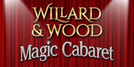 Willard & Wood Magic Cabaret - July 21