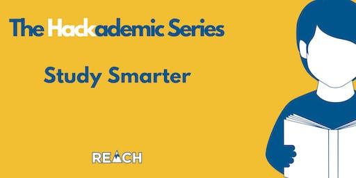 REACH Hackademic Series- Study Smarter  - Fall 2019