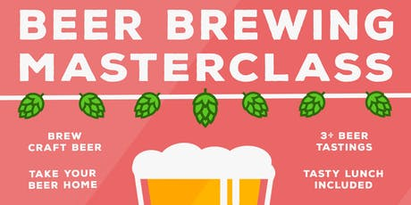 Beer Brewing Experience w/ Beer Tastings and Lunch! (Take Home Your Beer) tickets