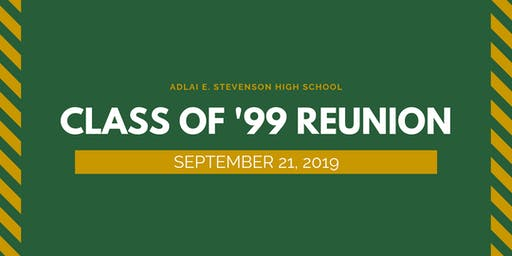 Stevenson High School - Class of '99 Reunion
