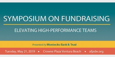 2019 AFP Symposium on Fundraising Presented by Montecito Bank & Trust