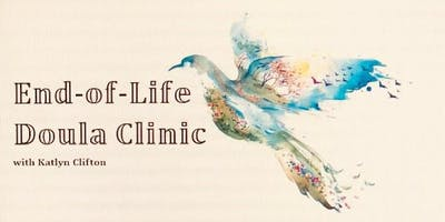 End-of-Life Doula Clinic