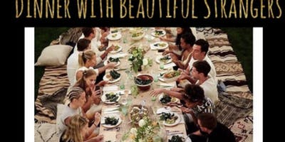"DM SQUARED PRODUCTIONS Presents ""Dinner With Beautiful Strangers"""