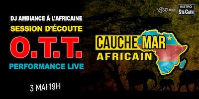 O.T.T Cauchemar Africain