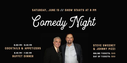 Sweeney and Pizzi Comedy Night