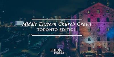 Middle Eastern Church Crawl- Toronto Edition
