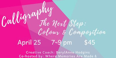 Calligraphy: Colour and Composition