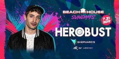Herobust at Beach House Sundays