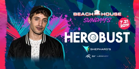Herobust w/ Laser Assassins at Beach House Sundays tickets