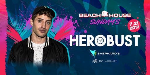 Herobust w/ Laser Assassins at Beach House Sundays