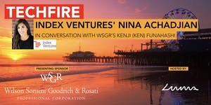 TechFire: Fireside Chat with Index Ventures' Nina...