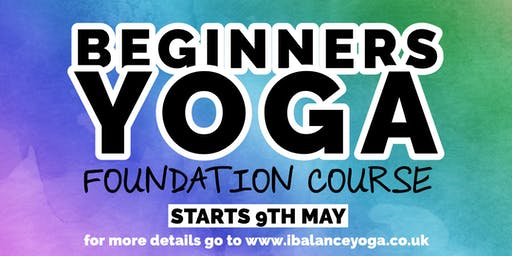 Beginners Yoga Foundation Course with Denny
