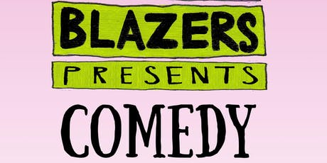 Blazers Presents Comedy tickets